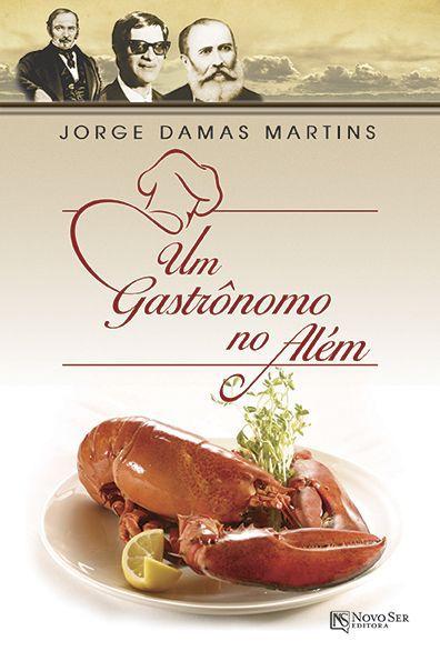 Um Gastrônomo No Além