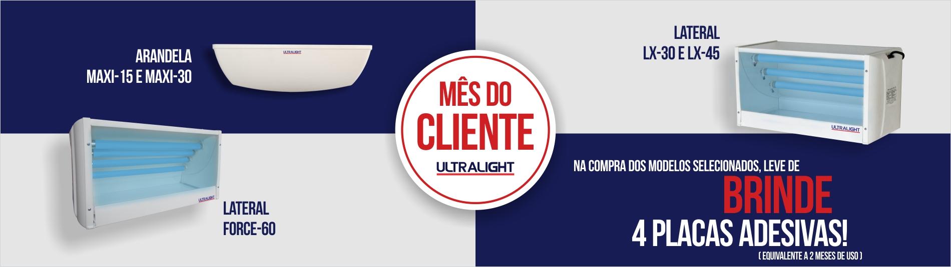 Mês do cliente Ultralight