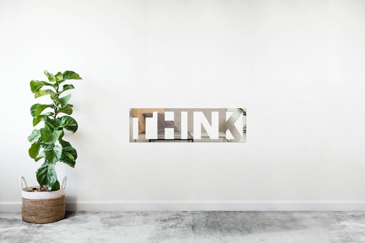 Espelho Decorativo em Acrilico Para Parede de Sala, Quarto, Cozinha e Escritorio - Modelo Think (Pensar)