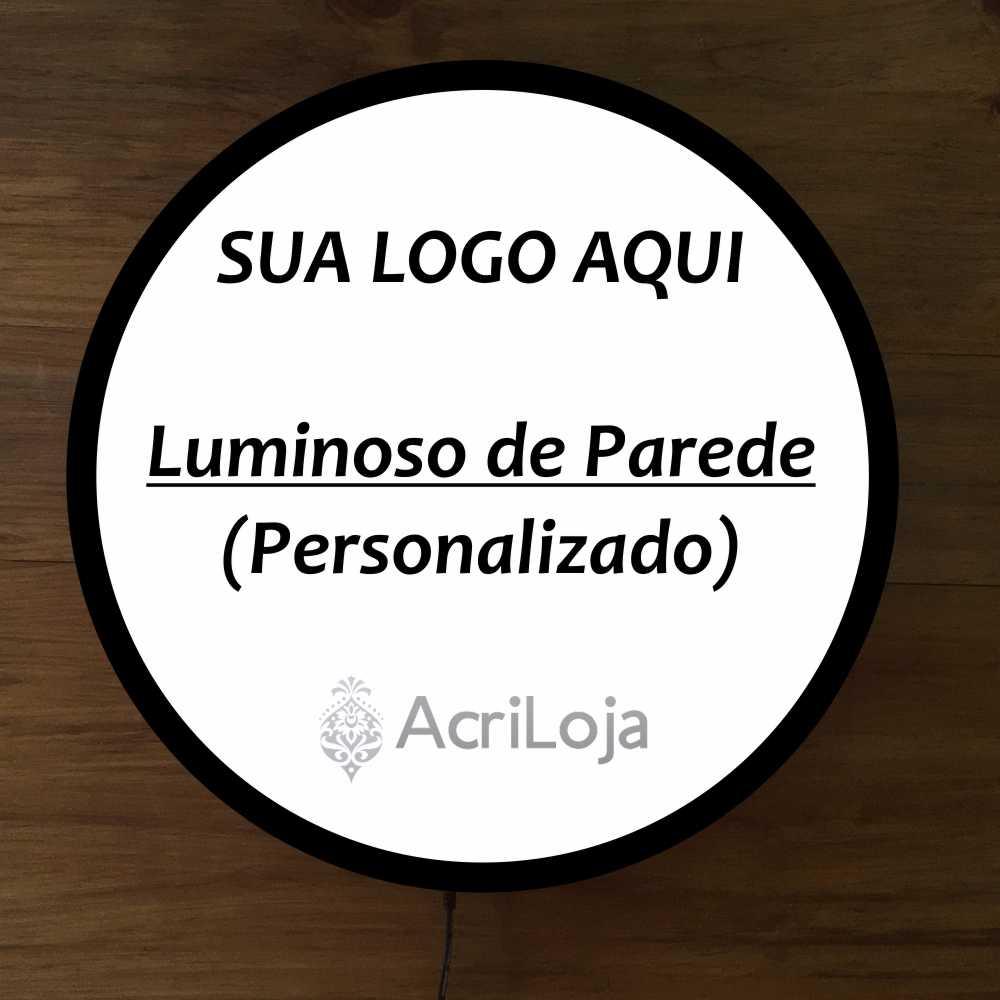 Luminoso de Parede Acriloja Personalizado 30CM Acrilico LED, Luminoso de Bar e Churrasqueira, Luminária, Placa Decorativa de Parede