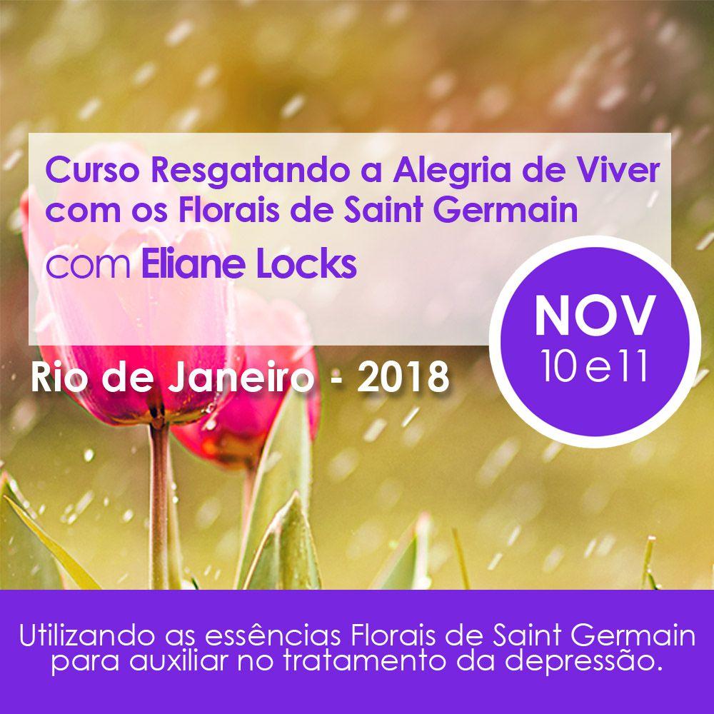 Curso PRESENCIAL Resgatando a Alegria de Viver com os FLORAIS DE SAINT GERMAIN Com Eliane Locks   - Floressência