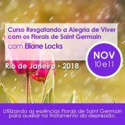 Curso PRESENCIAL Resgatando a Alegria de Viver com os FLORAIS DE SAINT GERMAIN Com Eliane Locks