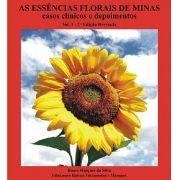 Livro As Essências Florais de Minas - Casos Clínicos e Depoimentos