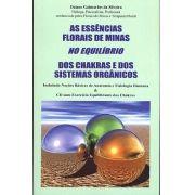 Livro As Essências Florais de Minas no Equilíbrio dos Chakras e dos Sistemas Orgânicos