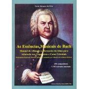 Livro As Essências Musicais de Bach - Manual de Afinação e Harmonia da Alma para Admissão nas Orquestras e Coros Celestiais