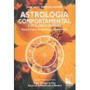 Livro Astrologia Comportamental e os Florais de Minas - Manual Prático de Astrologia e Terapia Floral