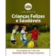 Livro Crianças Felizes e Saudáveis - Ian White