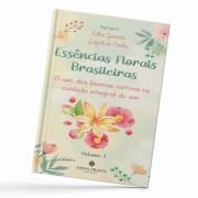 Livro Essências Florais Brasileiras - Volume 1