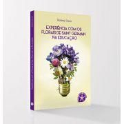Livro Experiência com os Florais de Saint Germain na Educação - Rosana Souto