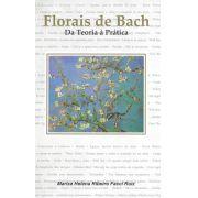 Livro Florais de Bach - Da Teoria à Prática