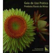 Livro Guia de Uso Prático Produtos Florais de Minas