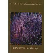 Livro Instruções de Uso dos Florais de Saint Germain - Maria Teresa Bijos Faidiga