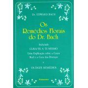 Livro Os Remédios Florais do Dr. Bach