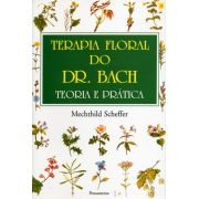 Livro Terapia Floral do Dr. Bach - Teoria e Prática