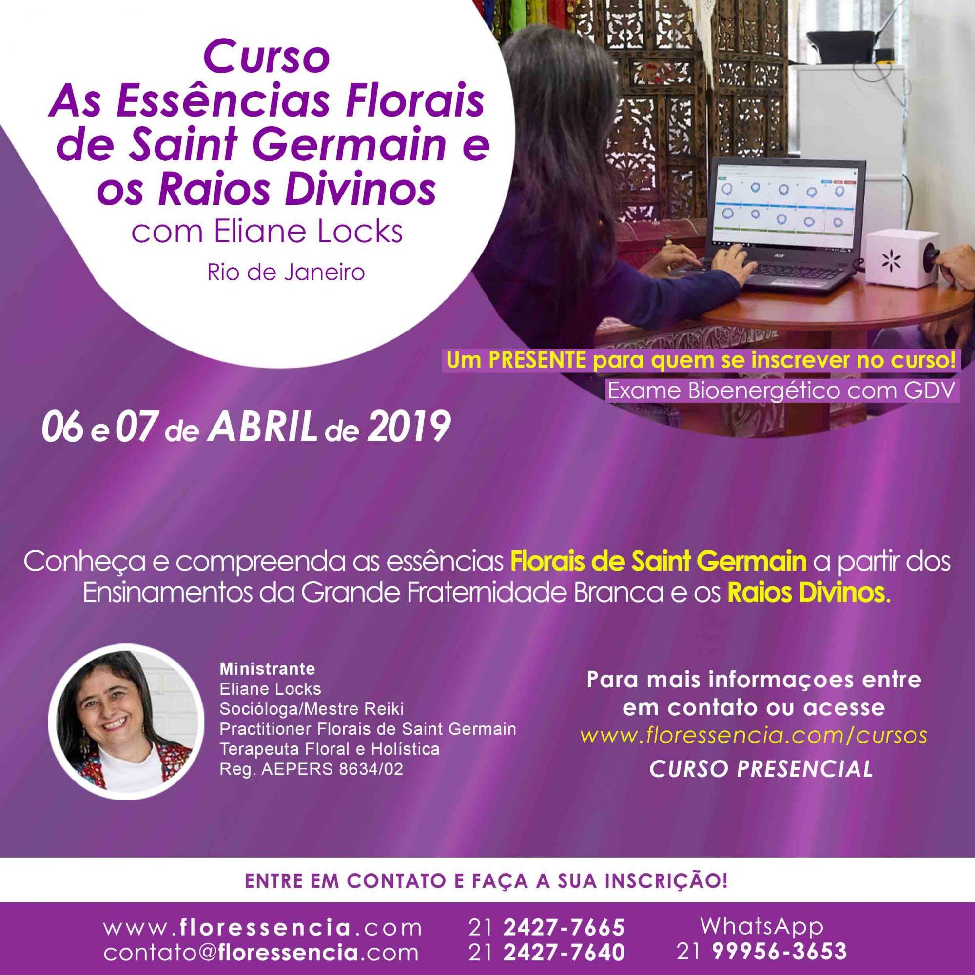 Curso PRESENCIAL AS ESSÊNCIAS FLORAIS DE SAINT GERMAIN E OS RAIOS DIVINOS com Eliane Locks  - Floressência
