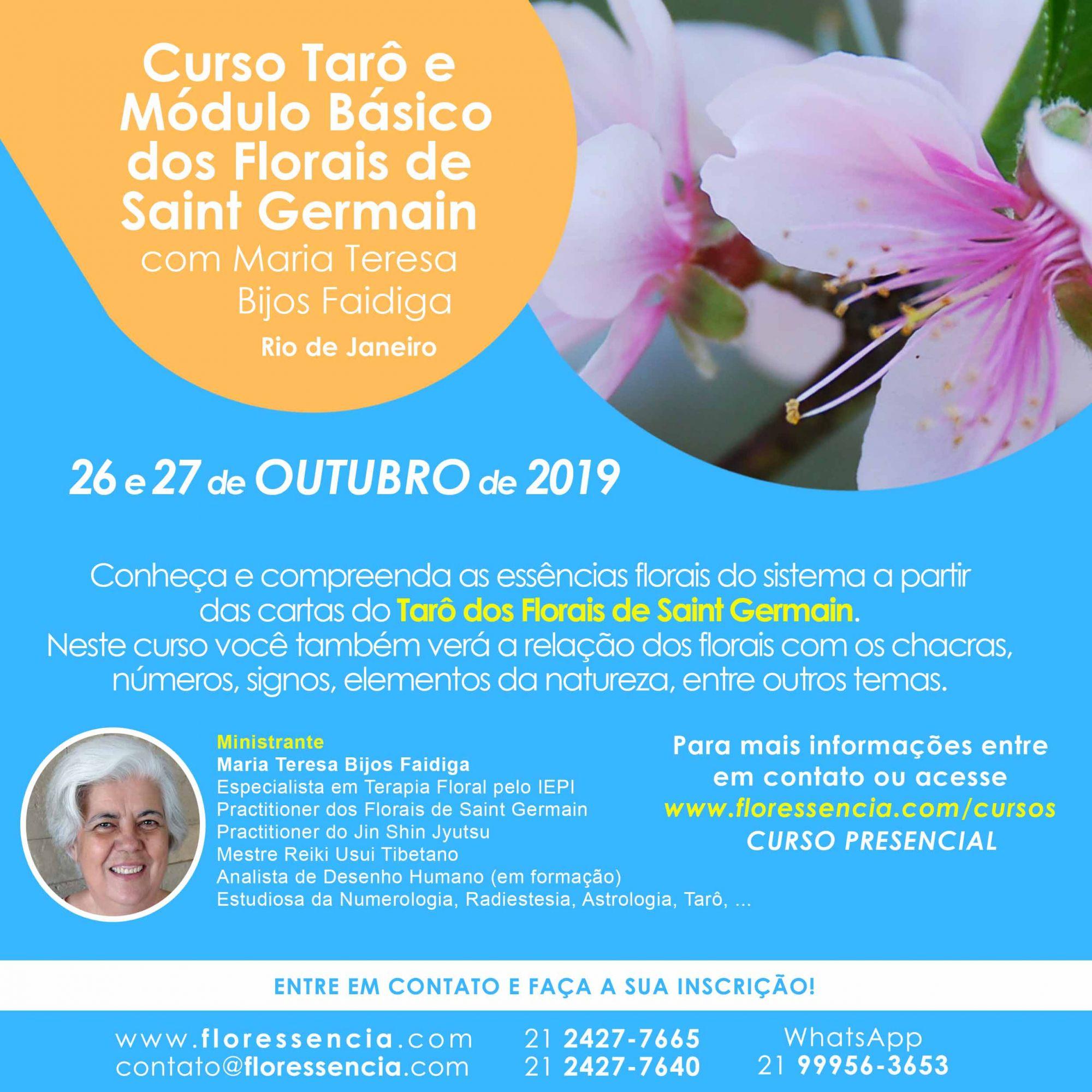 Curso PRESENCIAL TARÔ E MÓDULO BÁSICO DOS FLORAIS DE SAINT GERMAIN com Maria Teresa Bijos Faidiga  - Floressência