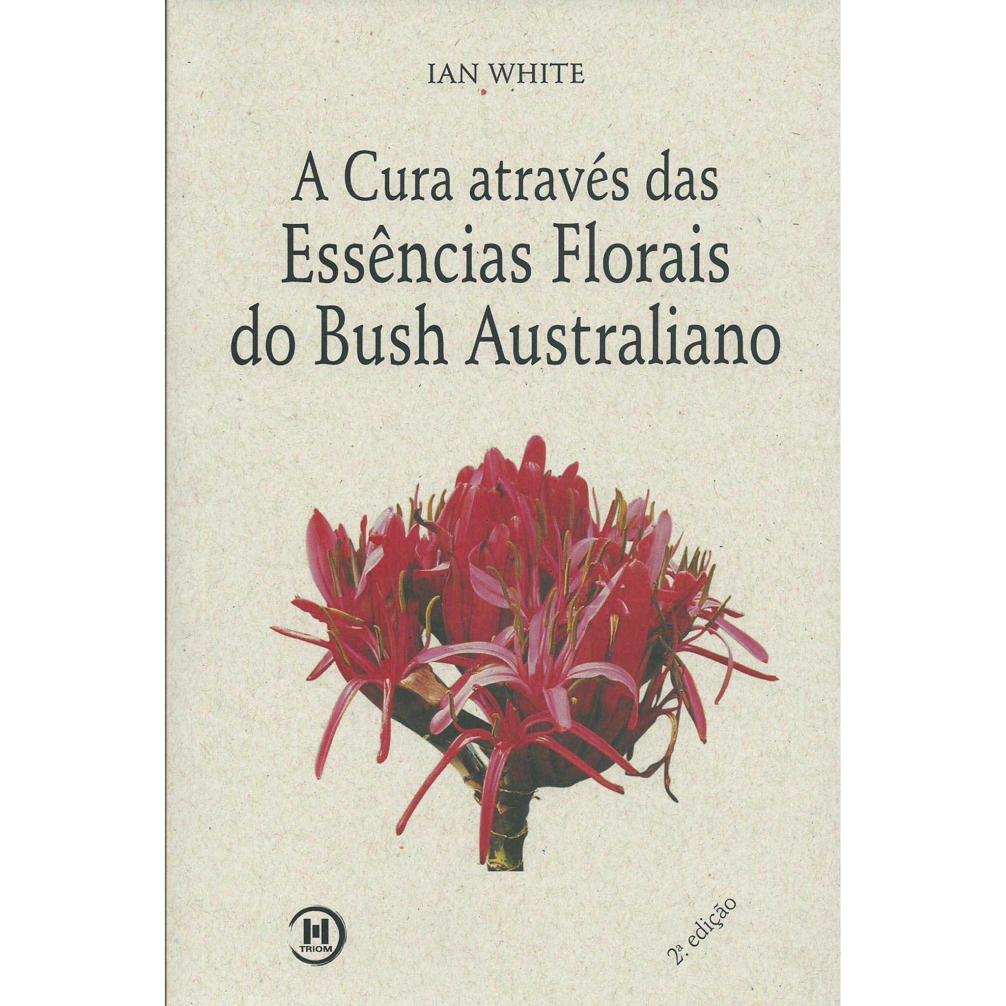 Livro A Cura através das Essências Florais Australianas  - Floressência