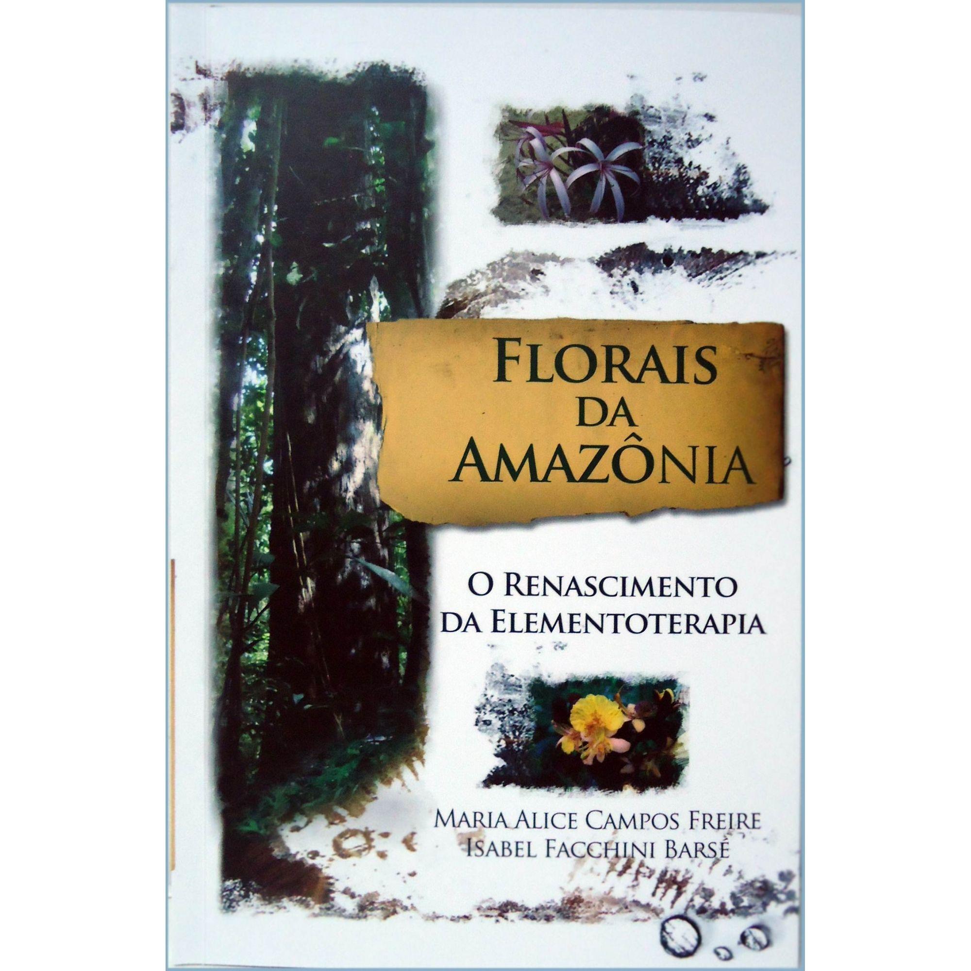 Livro Florais da Amazônia - Repertório das Flores  - Floressência