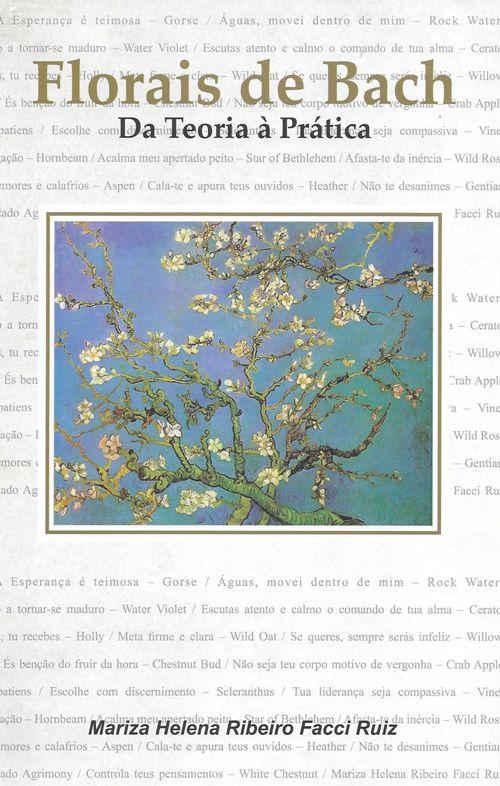 Livro Florais de Bach - Da Teoria à Prática  - Floressência