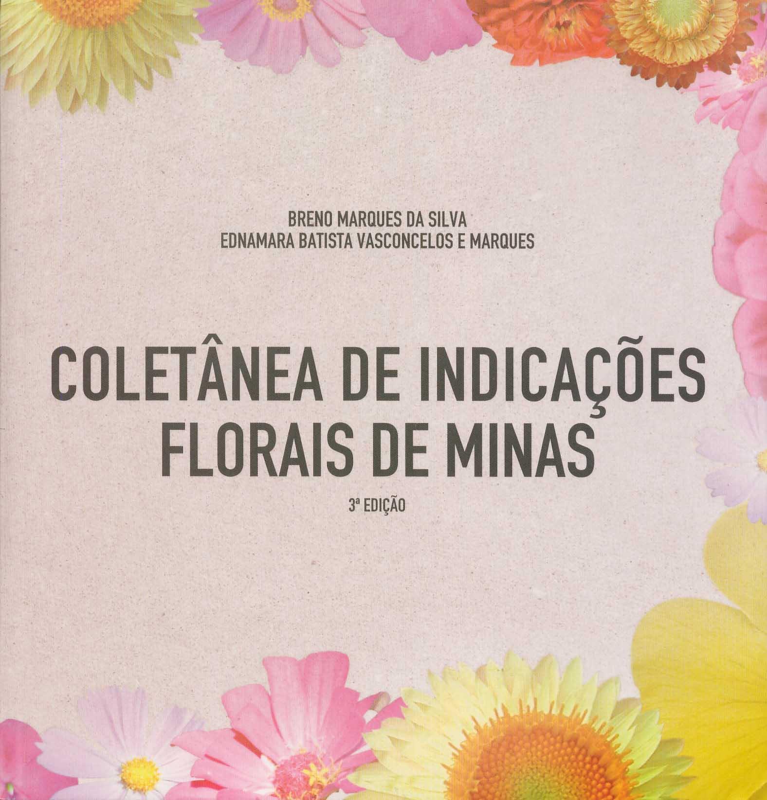 Livro Florais de Minas Coletânea de Indicações - Repertório  - Floressência