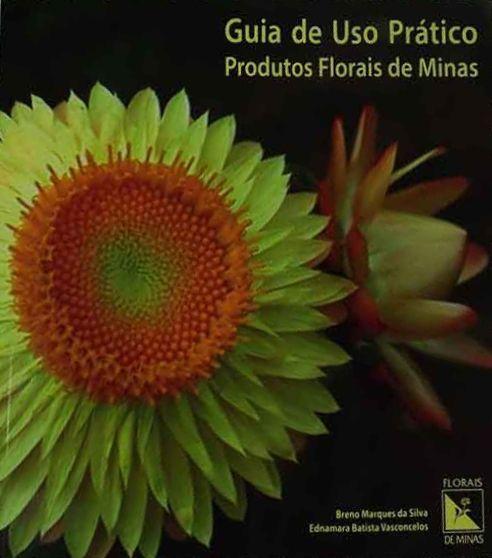 Livro Guia de Uso Prático Produtos Florais de Minas  - Floressência
