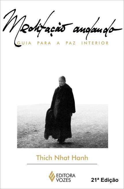 Livro Meditação Andando - Guia para a Paz Interior  - Floressência