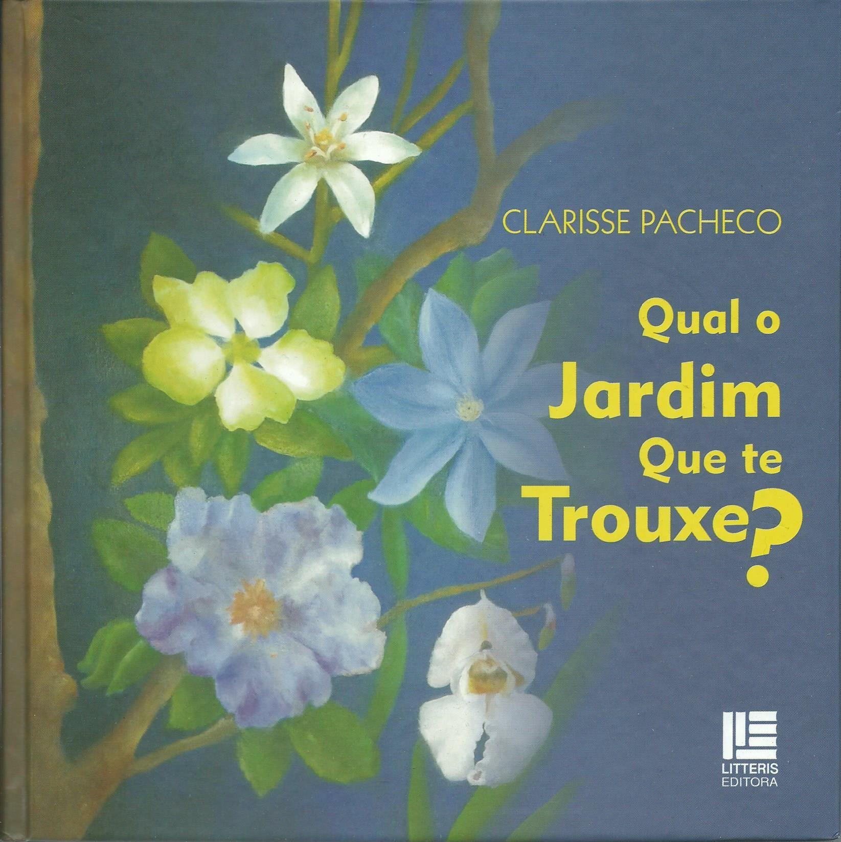 Livro Qual o Jardim que te Trouxe?  - Floressência