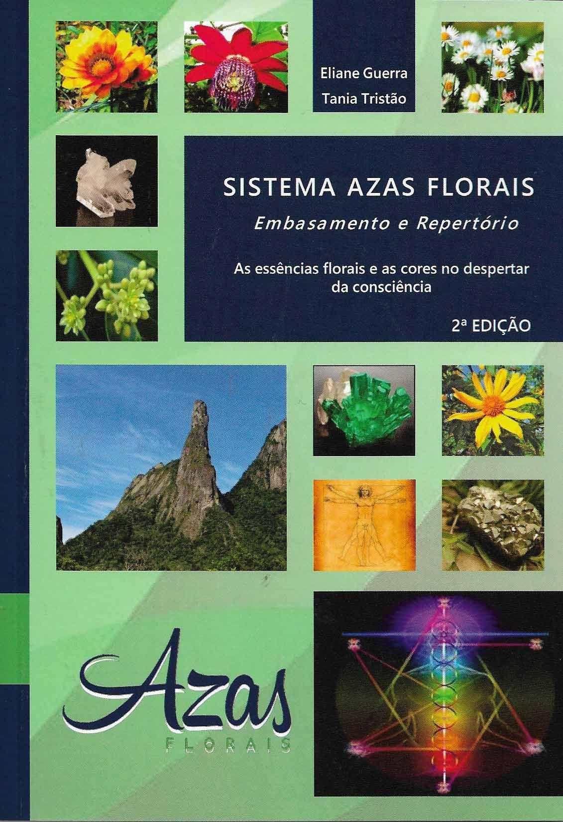 Livro Sistema Azas Florais - Embasamento e Repertório -Eliane Guerra e Tania Tristão  - Floressência