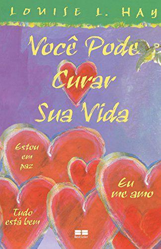 Livro Você Pode Curar Sua Vida  - Floressência