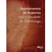 Apontamentos de anatomia para o estudante de Odontologia (Cesar Costa)