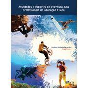 Atividades e esportes de aventura para profissionais de Educação Física