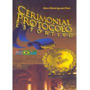 Cerimonial e Protocolo Esportivo (Davi Poit)