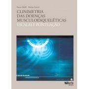 Clinimetria das doenças musculoesqueléticas: escalas e pontuação (Fausto Salaffi, Marina Carotti)