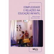 Complexidade e relações na educação infantil (Alfredo Hoyuelos Planillo, María Antonia Riera Jaume)