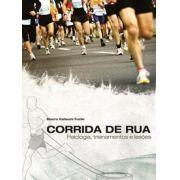 Corrida de rua: fisiologia, treinamento e lesões