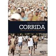 Corrida: manual prático do treinamento (Alexandre Fernandes Machado)
