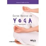 Curso básico de Yoga - 2ª edição: teórico-prático (Gerson D´Addio da Silva)