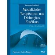 Dermato-funcional - 2ª edição: modalidades terapêuticas nas disfunções estéticas (Fábio dos Dos Santos Borges)