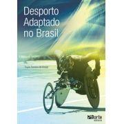 Desporto adaptado no Brasil (Paulo Ferreira de Araújo)