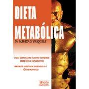 Dieta metabólica: dicas detalhadas de como combinar exercícios e suplementos (Mauro Di Pasquale)