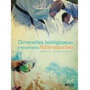 Dimensões biológicas do treinamento físico-esportivo (Benedito Pereira, Tácito Pessoa de Souza Júnior)