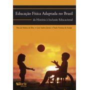 Educação Física adaptada no Brasil: da história à inclusão educacional