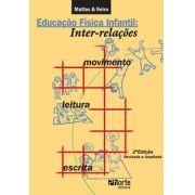 Educação Física Infantil: inter-relações movimento leitura e escrita - 2ª edição