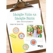 Educação Física na Educação Básica: ações didático-pedagógicas (Wagner dos Santos )