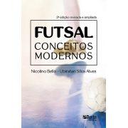 Futsal conceitos modernos - 2ª edição (Nicolino Belo, Ubiratan Silva Alves)