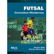 Futsal: conceitos modernos