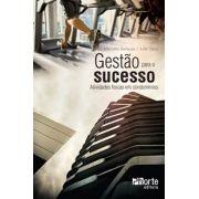 Gestão para o sucesso: atividades físicas em condomínios