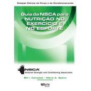 Guia da NSCA para nutrição no exercício e no esporte ( Bill L. Campbell, Human Kinetics)
