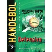 Handebol defensivo - 2ª edição: conceitos técnicos e táticos