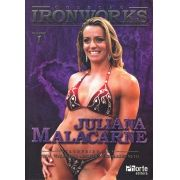 Iron Works: Vol 1 - Juliana Malacarne (Juliana Malacarne, Waldemar Marques Guimarães)